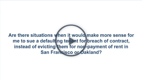 San Francisco Eviction Lawyer for Defaulting Tenant